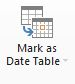 Power BI Desktop doesn't provide the ability to Mark as Date Table