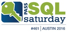 SQL Saturday Austin - 461 2016